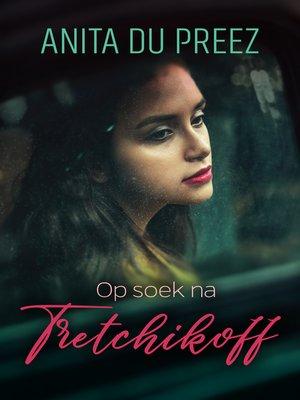 cover image of Op soek na Tretchikoff