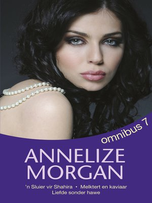 cover image of Annelize Morgan Omnibus 7