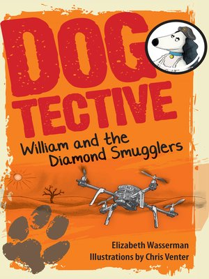 cover image of Dogtective William and the Diamond Smugglers