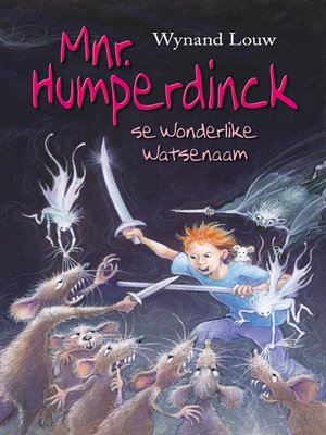 cover image of Mnr. Humperdinck se wonderlike Watsenaam