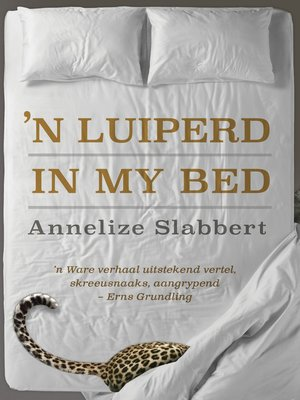 cover image of 'n Luiperd in my bed