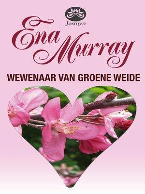 cover image of Wewenaar van Groene Weide