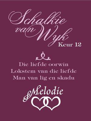 cover image of Schalkie van Wyk Keur 12
