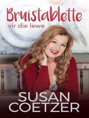 cover image of Bruistablette vir die lewe