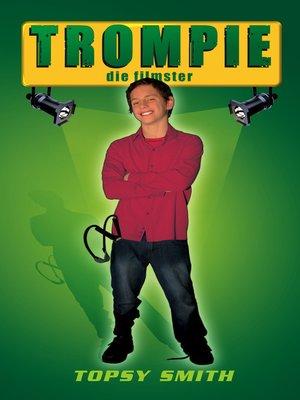 cover image of Trompie die filmster (#15)