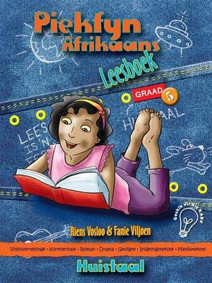 cover image of Piekfyn Afrikaans Graad 5 Leesboek vir Huistaal