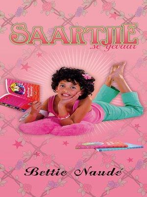 cover image of Saartjie se gevaar (#18)