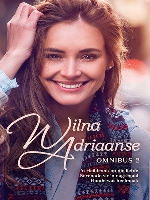 cover image of Wilna Adriaanse-omnibus 2