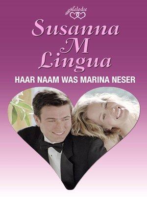 cover image of Haar naam was Marina Neser
