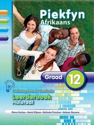 cover image of Piekfyn Afrikaans  Graad 12 Leerderboek Huistaal