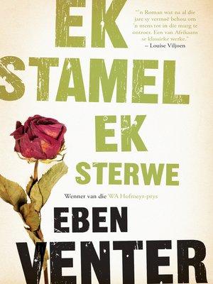 cover image of Ek stamel ek sterwe