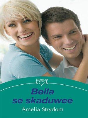 cover image of Bella se skaduwee