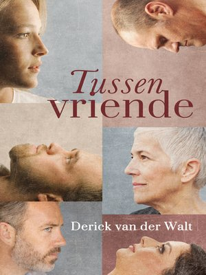 cover image of Tussen vriende