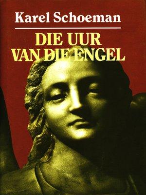 cover image of Die uur van die engel