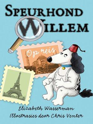 cover image of Speurhond Willem op reis
