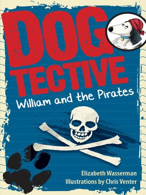 cover image of Dogtective William and the pirates