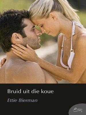 cover image of Bruid uit die koue