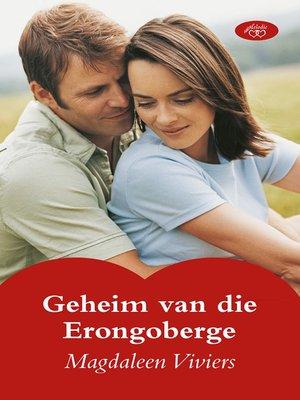 cover image of Geheim van die Erongoberge