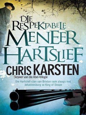 cover image of Die respektabele meneer Hartslief