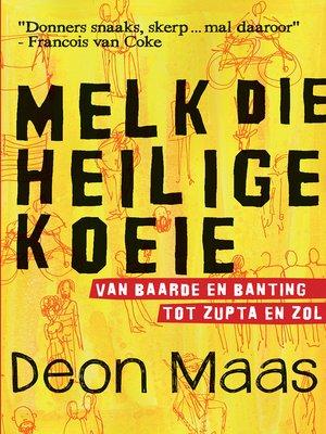 cover image of Melk die heilige koeie