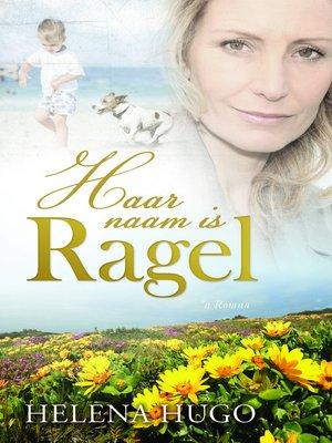 cover image of Haar naam is Ragel