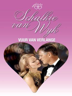cover image of Vuur van verlange