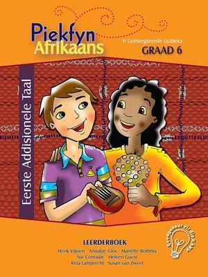 cover image of Piekfyn Afrikaans Eerste Addisionele Taal Leerderboek Graad 6