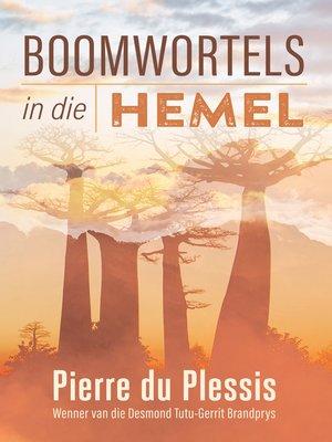 cover image of Boomwortels in die hemel
