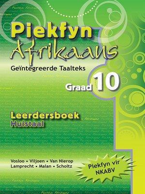 cover image of Piekfyn Afrikaans Huistaal Leerderboek Graad 10