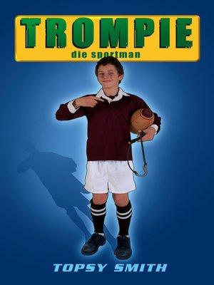 cover image of Trompie die sportman (#19)