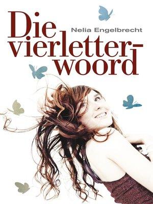 cover image of Die vierletterwoord