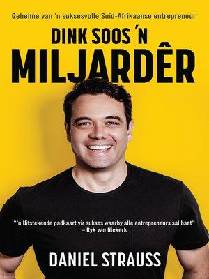 cover image of Dink soos 'n miljardêr