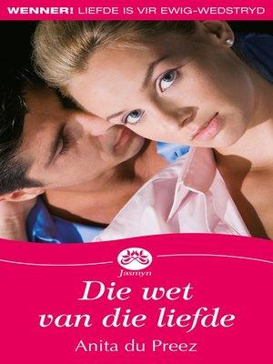 cover image of Die wet van die liefde