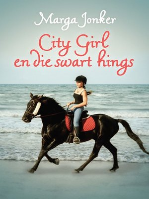 cover image of City Girl en die swart hings