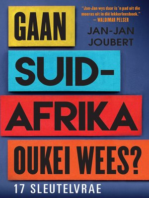 cover image of Gaan Suid-Afrika oukei wees?