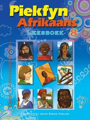 cover image of Piekfyn Afrikaans Leesboek Graad 8 Eerste Addisionele Taal