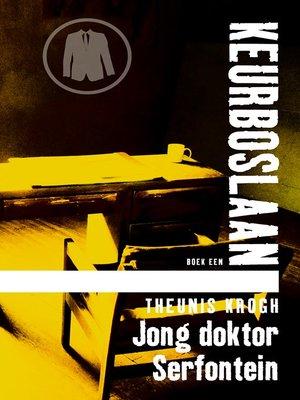 cover image of Jong Doktor Serfontein #1