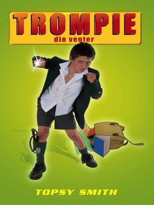 cover image of Trompie die vegter (#13)