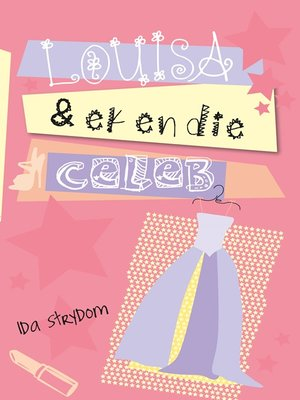 cover image of Louisa en ek en die Celeb