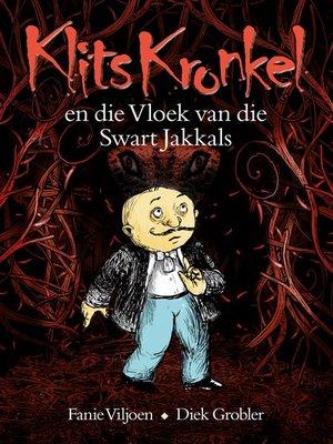 cover image of Klits Kronkel en die Vloek van die Swart Jakkals