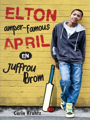 cover image of Elton amper famous April en Juffrou Brom