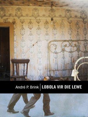 cover image of Lobola vir die lewe
