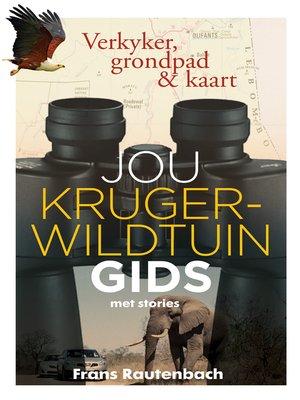 cover image of Jou Kruger-Wildtuin gids, met stories