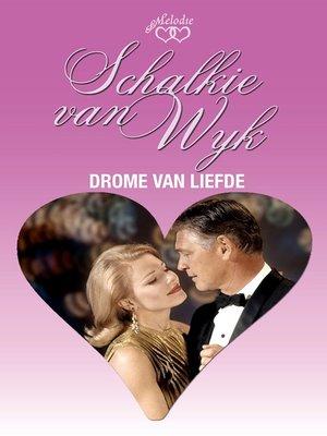 cover image of Drome van liefde