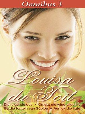 cover image of Louisa du Toit Omnibus 3