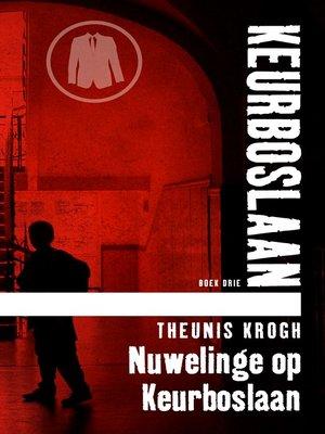 cover image of Nuwelinge op Keurboslaan #3