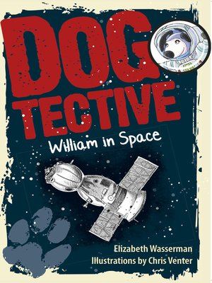 cover image of Dogtective William in Space