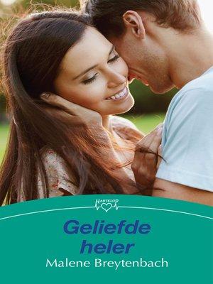 cover image of Geliefde heler