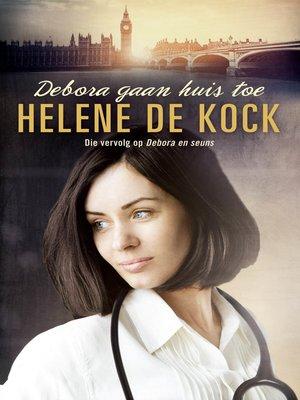 cover image of Debora gaan huis toe