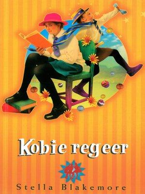 cover image of Kobie regeer